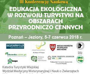 "III Konferencja Naukowa ""Turystyka Wiejska. Nauka, Edukacja, Praktyka"""