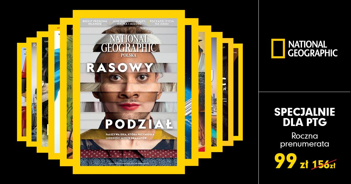 Specjalna oferta National Geographic dla Członków i Sympatyków PTG