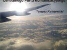 Prelekcja pt. Kontrowersje wokół Centralnego Portu Komunikacyjnego